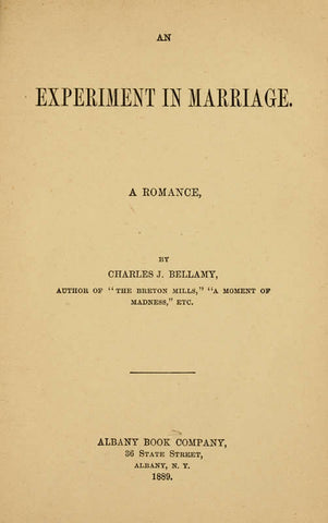 An Experiment In Marriage: A Romance