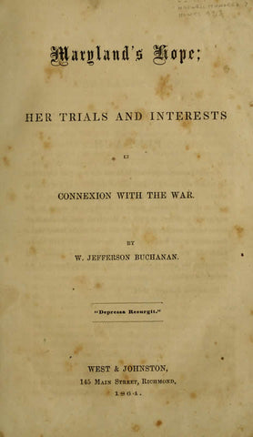 Maryland's Hope; Her Trials And Interests In Connexion With The War