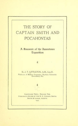 The Story Of Captain Smith And Pocahontas; A Souvenir Of The Jamestown Exposition