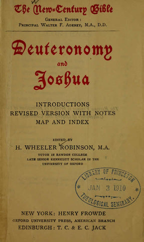 Deuteronomy And Joshua: Introduction. Revised Version With Notes, Map And Index