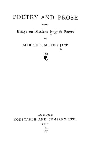 Poetry And Prose; Being Essays On Modern English Poetry