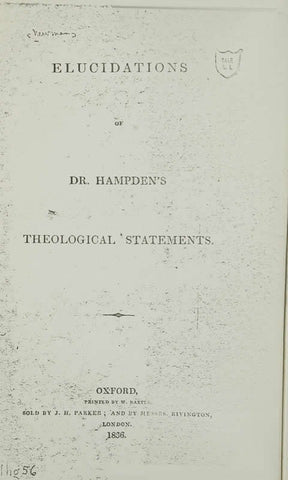 Elucidations Of Dr. Hampden's Theological Statement