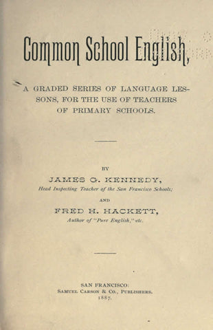 Common School English, A Graded Series Of Language Lessons