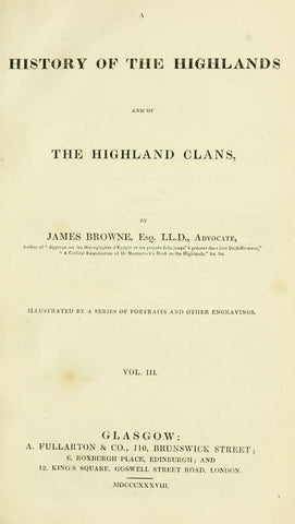 A History Of The Highlands And Of The Highland Clans - Repressed Publishing - 1