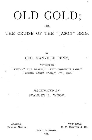 Old Gold, The Cruise Of The Jason Brig