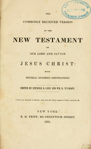 The Commonly Received Version Of The New Testament Of Our Lord And Savior Jesus Christ: With Several Hundered Emendations