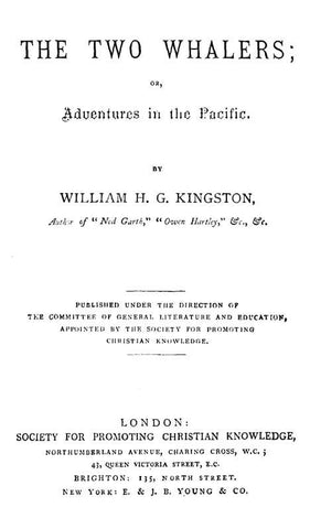 The Two Whalers; Or, Adventures In The Pacific