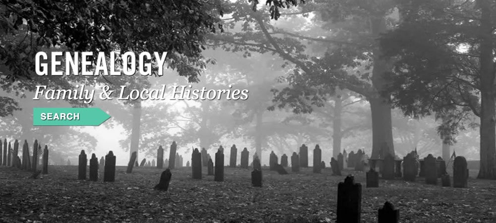 Genealogy Family and Local Histories