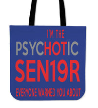 Load image into Gallery viewer, The Psyhotic Senior - Senior 2019 Tote Bag - Blue