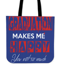 Load image into Gallery viewer, Graduation Makes Me Happy - Graduation Tote Bag - Blue