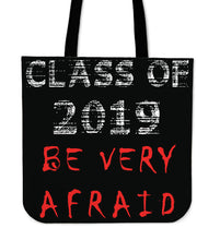 Load image into Gallery viewer, Graduation Tote Bags - Be Very Afraid - Black