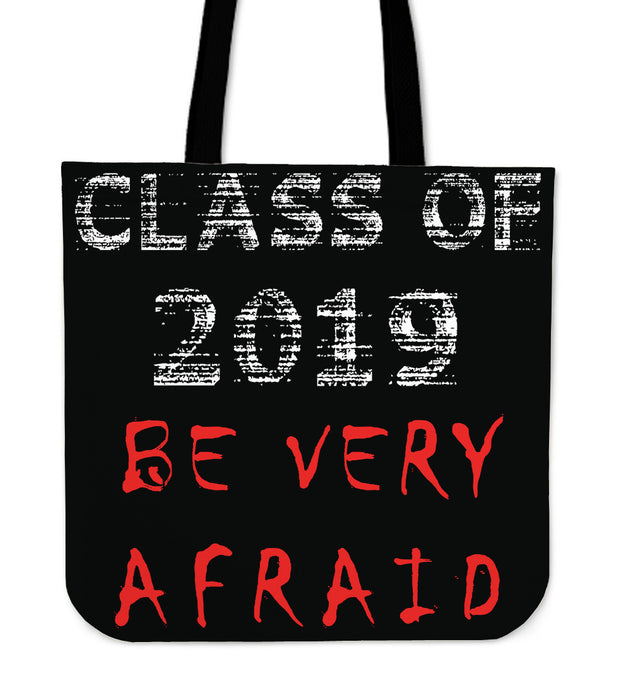 Graduation Tote Bags - Be Very Afraid - Black