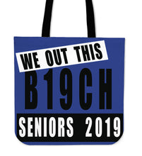 Load image into Gallery viewer, We Out This B19ch - Graduation Tote Bags - Blue