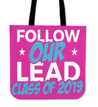 Load image into Gallery viewer, Class of 2019 Tote Bag - Follow Our Lead - Pink
