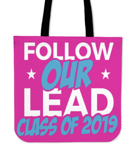 Class of 2019 Tote Bag - Follow Our Lead - Pink