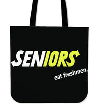 Load image into Gallery viewer, Graduation Tote Bags - Seniors Eat Freshmen - Black
