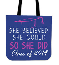Load image into Gallery viewer, She Believed She Could So She Did - Class of 2019 Tote Bags - Blue