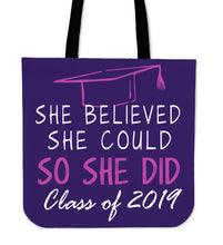 Load image into Gallery viewer, She Believed She Could So She Did - Class of 2019 Tote Bags - Purple