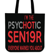 Load image into Gallery viewer, The Psyhotic Senior - Senior 2019 Tote Bag - Black
