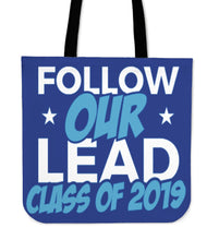 Load image into Gallery viewer, Class of 2019 Tote Bag - Follow Our Lead - Blue