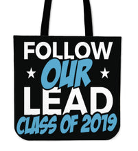 Load image into Gallery viewer, Class of 2019 Tote Bag - Follow Our Lead - Black