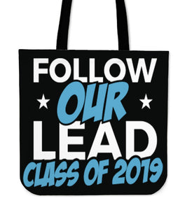 Class of 2019 Tote Bag - Follow Our Lead - Black