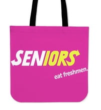 Load image into Gallery viewer, Graduation Tote Bags - Seniors Eat Freshmen - Pink