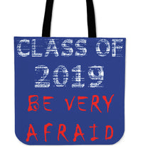 Load image into Gallery viewer, Graduation Tote Bags - Be Very Afraid - Blue