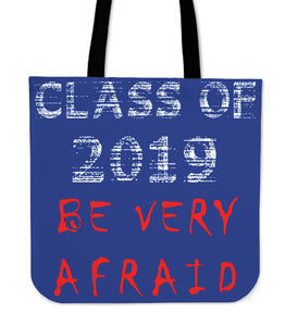 Graduation Tote Bags - Be Very Afraid - Blue