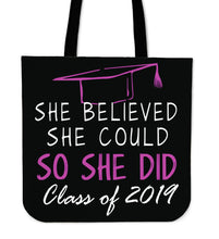 Load image into Gallery viewer, She Believed She Could So She Did - Class of 2019 Tote Bags - Black