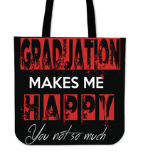 Load image into Gallery viewer, Graduation Makes Me Happy - Graduation Tote Bag - Black