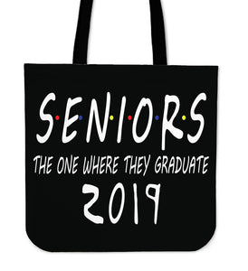Seniors 2019 Tote Bag - The One Where They Graduate