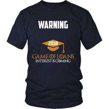 Load image into Gallery viewer, Game of Loans-Class of 2018 slogans