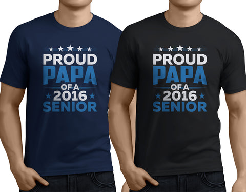 Proud Papa of a 2016 Senior - My Class Shop