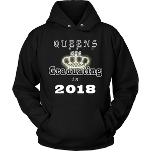Queens are Graduating in 2018 - Senior 2018 hoodie