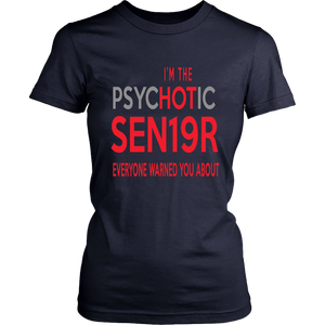The Psychotic Senior - Funny Class of 2019 Shirts - Navy