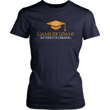 Load image into Gallery viewer, Game Of Loans - Senior Shirt Designs 2020