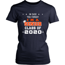 Load image into Gallery viewer, In Case You Forgot - Senior Class Shirt Designs 2020