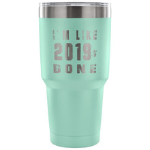 Load image into Gallery viewer, I'm Like 2019% Done - Graduation Mugs - Teal