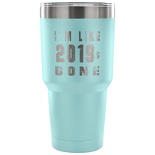 Load image into Gallery viewer, I'm Like 2019% Done - Graduation Mugs - Light Blue