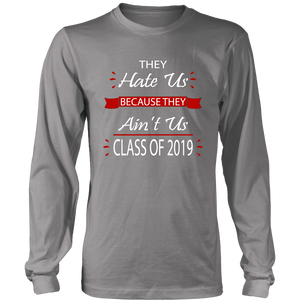 Long Sleeve T-shirts - They Hate Us Because They Ain't Us