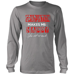 Graduation Makes Me Happy - Class of 2019 Graduation Shirts - Grey