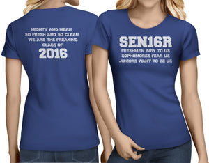 SEN16R - Mighty And Mean, Class of 2016 - My Class Shop