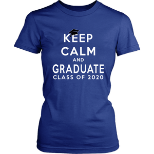 Keep Calm And Graduate - 2020 Class Shirts