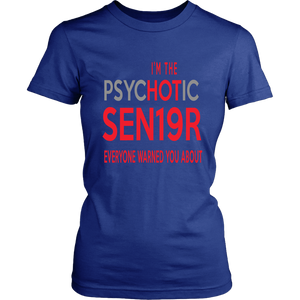 The Psychotic Senior - Funny Class of 2019 Shirts - Blue