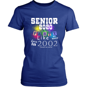 Party Like 02 - Class Of 2020 T-shirt Ideas