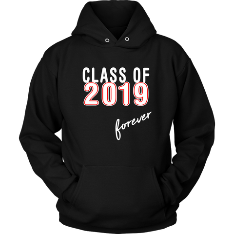 Class Of 2019 Forever - Senior Hoodies