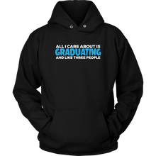 Load image into Gallery viewer, All I Care About Is Graduating - 2019 Senior Hoodie - Black