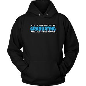 All I Care About Is Graduating - 2019 Senior Hoodie - Black