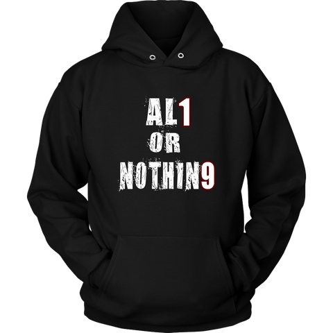 Al1 Or Nothin9 - Senior Class Of 2019 Hoodies